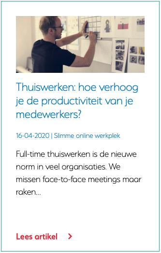 Thuiswerken: hoe verhoog je de productiviteit van je medewerkers?