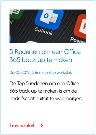 5 Redenen om een Office 365 back-up te maken