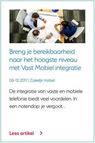 Breng je bereikbaarheid naar het hoogste niveau met Vast Mobiel integratie