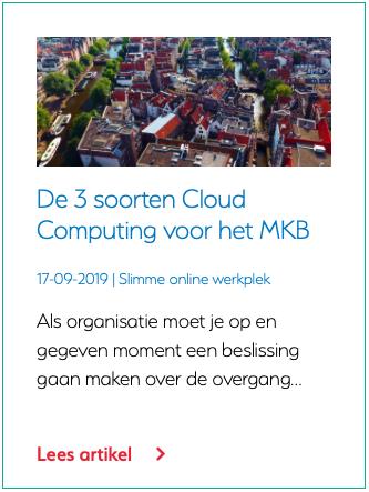 De 3 soorten Cloud Computing voor het MKB