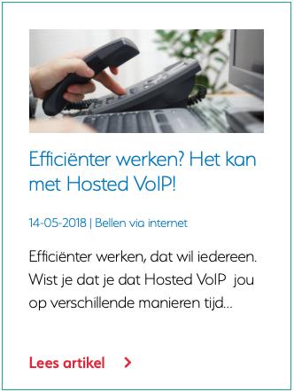 Efficiënter werken? Het kan met Hosted VoIP!