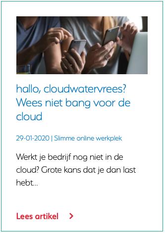 hallo, cloudwatervrees? Wees niet bang voor de cloud